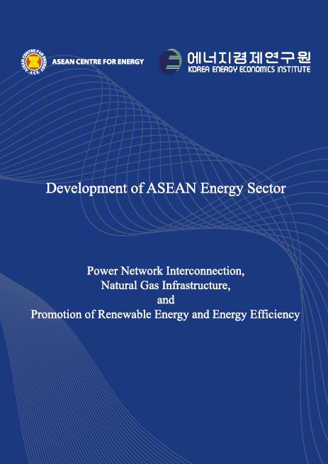 Development of ASEAN Energy Sector. 2013. Editor and Author: Beni Suryadi.